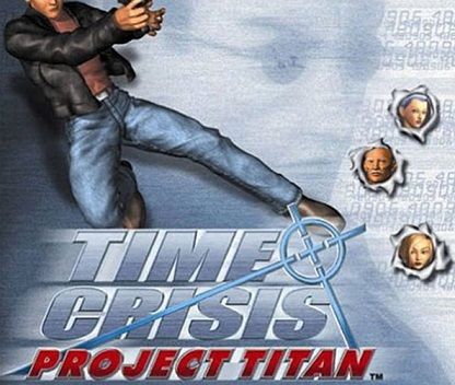 ​Time Crisis: Project Titan